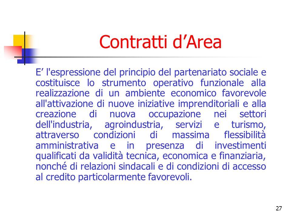 27 Contratti dArea E l'espressione del principio del partenariato sociale e costituisce lo strumento operativo funzionale alla realizzazione di un amb