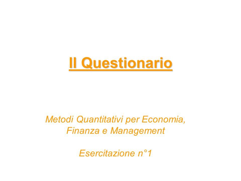 ll Questionario Metodi Quantitativi per Economia, Finanza e Management Esercitazione n°1