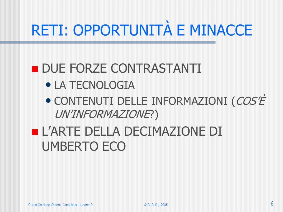 Corso Gestione Sistemi Complessi Lezione 8© G.