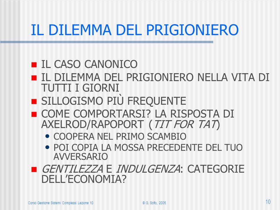 Corso Gestione Sistemi Complessi Lezione 10© G.