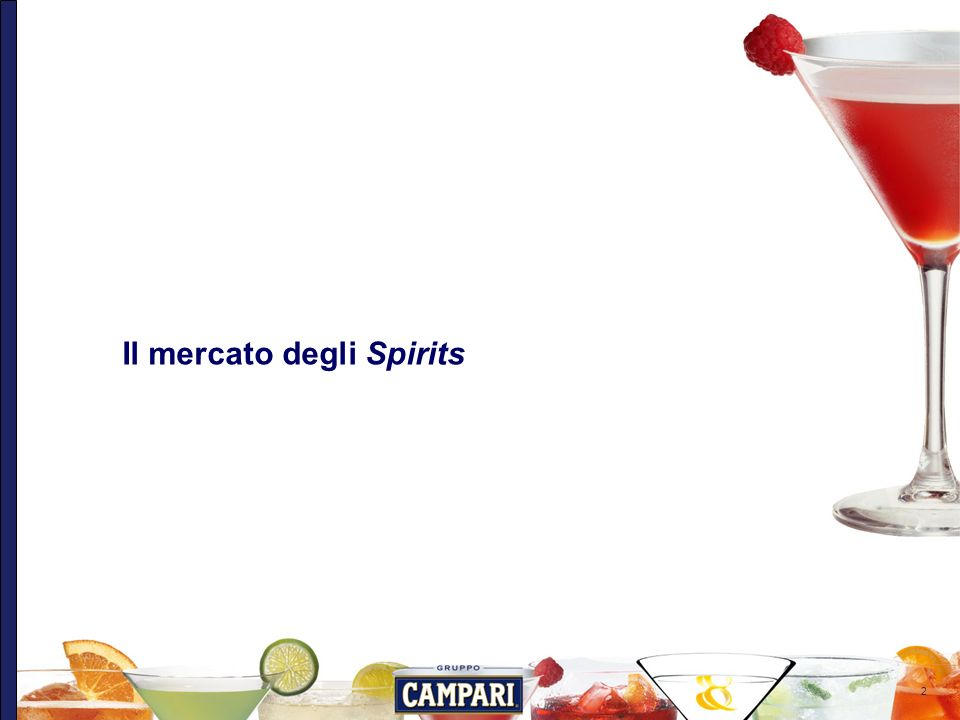 2 Il mercato degli Spirits