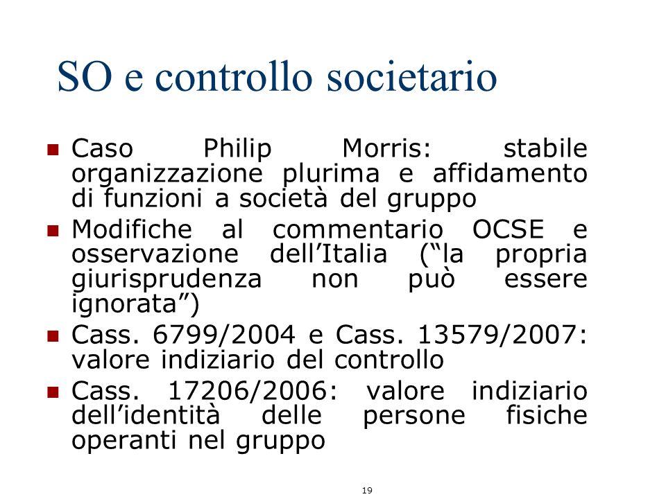 19 SO e controllo societario Caso Philip Morris: stabile organizzazione plurima e affidamento di funzioni a società del gruppo Modifiche al commentari