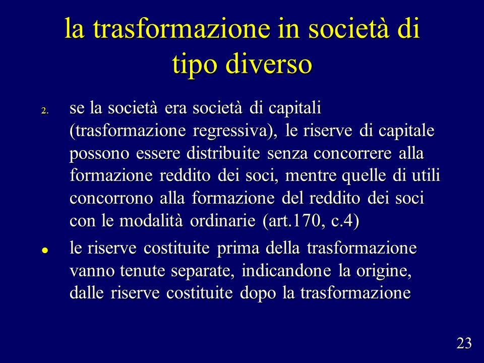 la trasformazione in società di tipo diverso 2.
