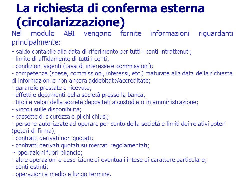 Nel modulo ABI vengono fornite informazioni riguardanti principalmente: - saldo contabile alla data di riferimento per tutti i conti intrattenuti; - l