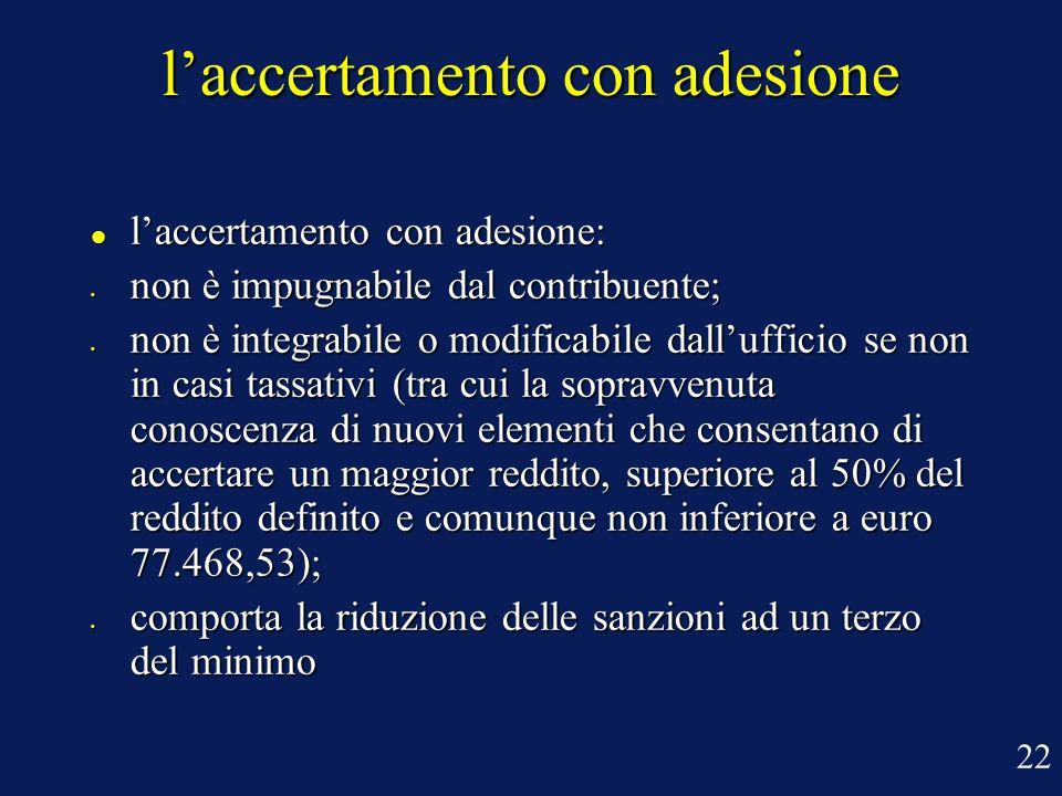 laccertamento con adesione laccertamento con adesione: laccertamento con adesione: non è impugnabile dal contribuente; non è impugnabile dal contribue