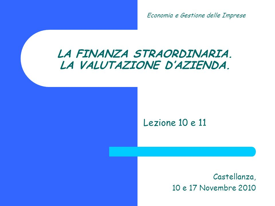 Economia e Gestione delle Imprese Copyright LIUC 42 Il tasso di attualizzazione (i) 1.