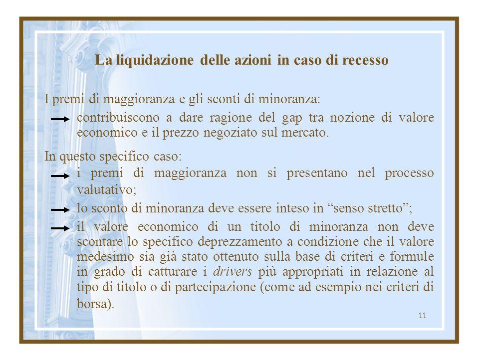 11 I premi di maggioranza e gli sconti di minoranza: contribuiscono a dare ragione del gap tra nozione di valore economico e il prezzo negoziato sul m