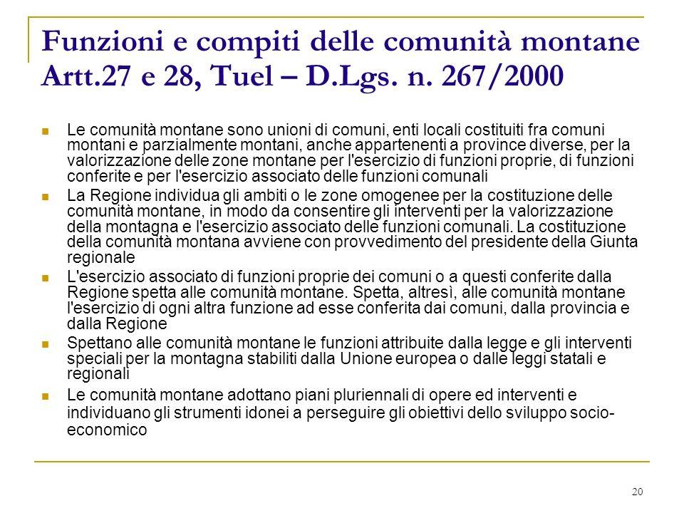 20 Funzioni e compiti delle comunità montane Artt.27 e 28, Tuel – D.Lgs.