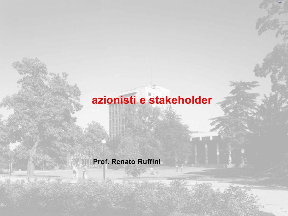 m&m azionisti e stakeholder Prof. Renato Ruffini