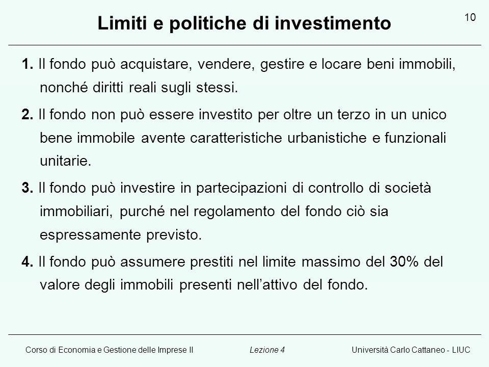 Corso di Economia e Gestione delle Imprese IIUniversità Carlo Cattaneo - LIUCLezione 4 10 Limiti e politiche di investimento 1.