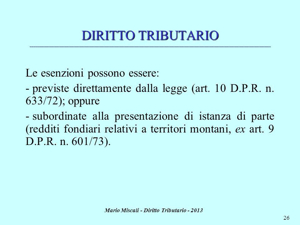 Mario Miscali - Diritto Tributario - 2013 26 DIRITTO TRIBUTARIO ______________________________________________________________________________________