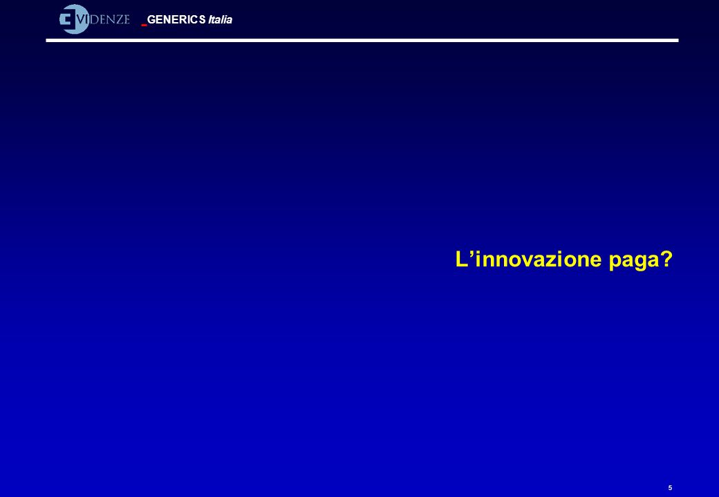 GENERICS Italia 26 Innovation the process by which ideas are developed into improved customer value can take one of three basic forms What Is Innovation.