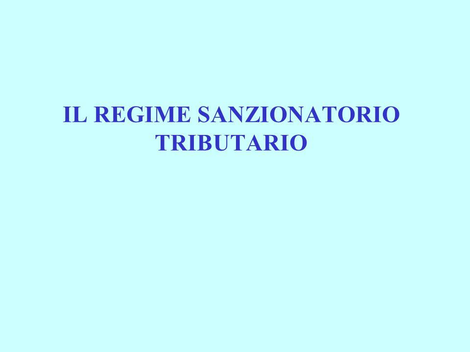IL REGIME SANZIONATORIO TRIBUTARIO
