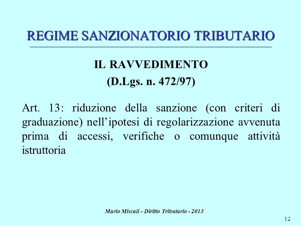 Mario Miscali - Diritto Tributario - 2013 12 REGIME SANZIONATORIO TRIBUTARIO _________________________________________________________________________