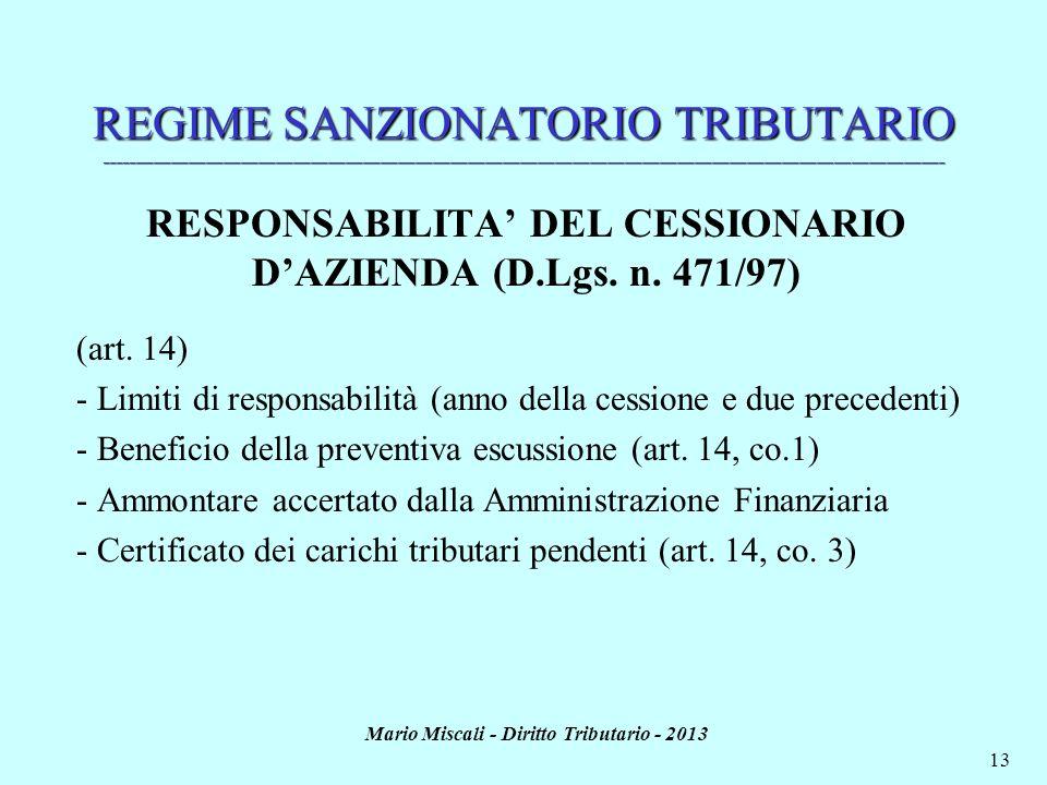 Mario Miscali - Diritto Tributario - 2013 13 REGIME SANZIONATORIO TRIBUTARIO _________________________________________________________________________