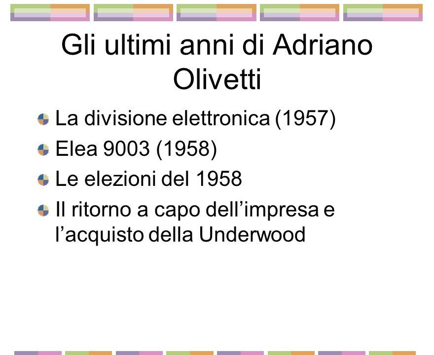 Lespansione nellItalia repubblicana Divisumma, Lexicon, Lettera 22 Dalla Fondazione al Consiglio di Gestione Il movimento di Comunità Il piano regolat