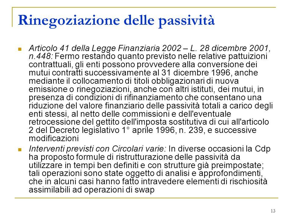 13 Rinegoziazione delle passività Articolo 41 della Legge Finanziaria 2002 – L.