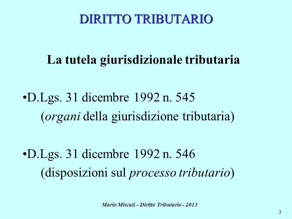 Mario Miscali - Diritto Tributario - 2013 4 Il D.Lgs.