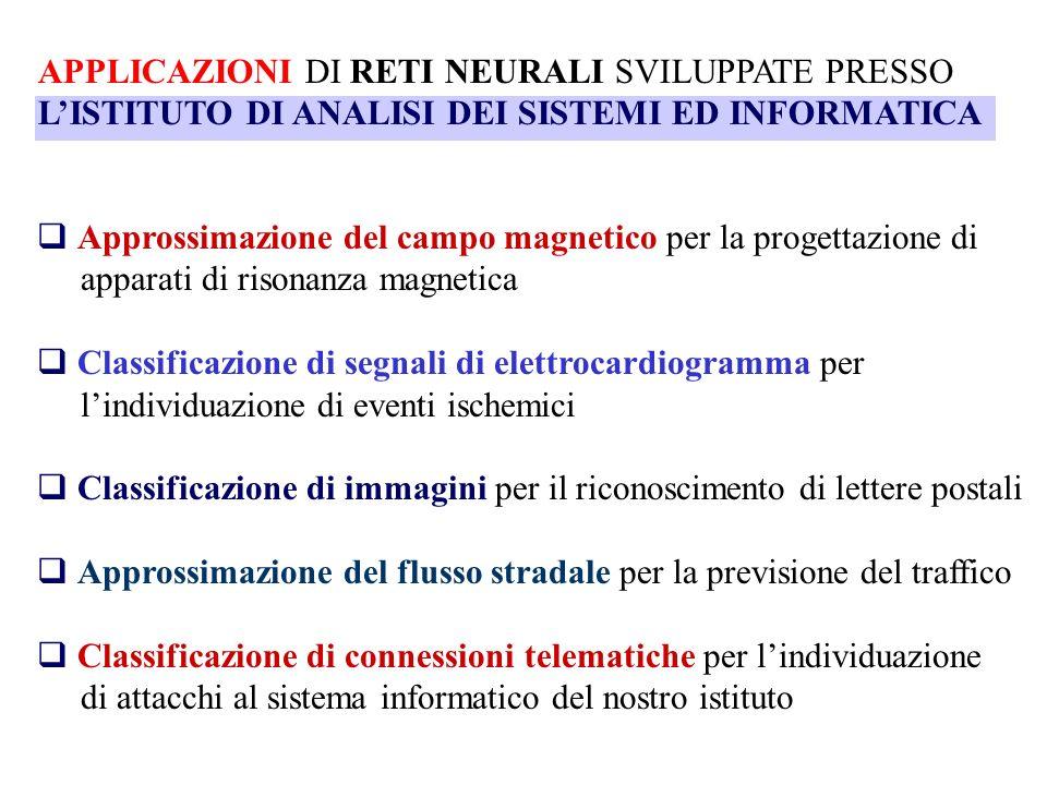 APPLICAZIONI DI RETI NEURALI SVILUPPATE PRESSO LISTITUTO DI ANALISI DEI SISTEMI ED INFORMATICA Approssimazione del campo magnetico per la progettazion