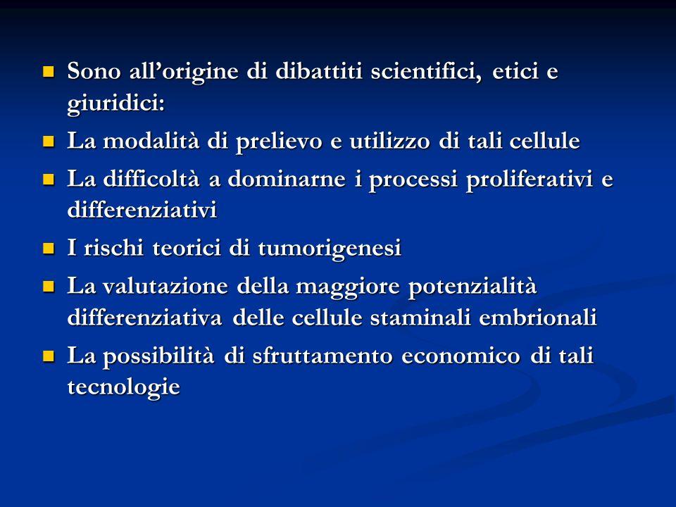 Sono allorigine di dibattiti scientifici, etici e giuridici: Sono allorigine di dibattiti scientifici, etici e giuridici: La modalità di prelievo e ut