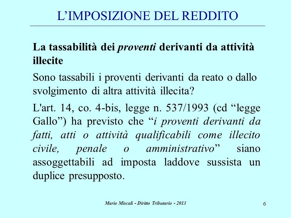 Mario Miscali - Diritto Tributario - 2013 6 LIMPOSIZIONE DEL REDDITO _________________________________________________________________________________