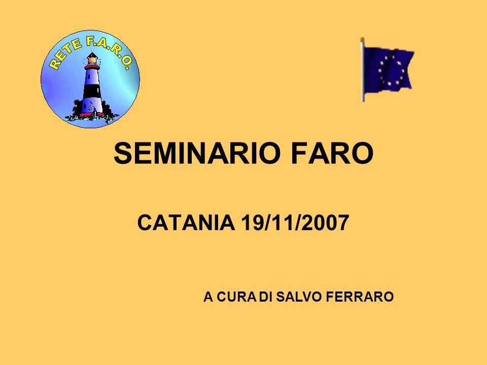 SEMINARIO FARO CATANIA 19/11/2007 A CURA DI SALVO FERRARO