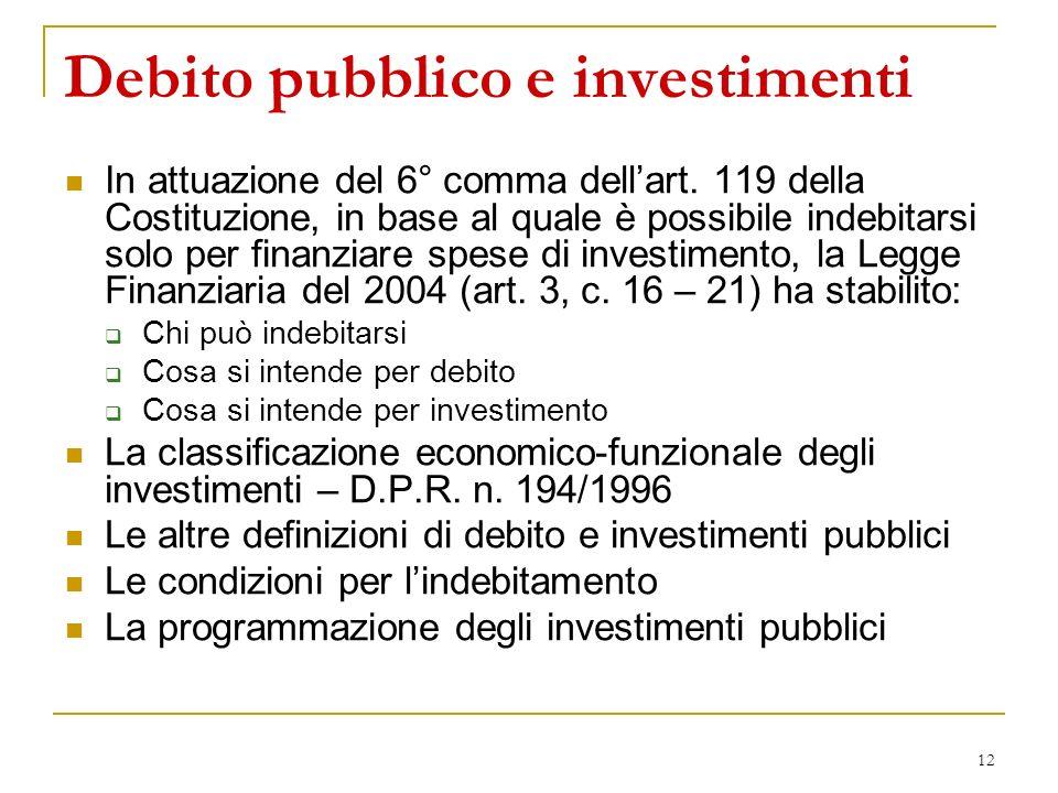 12 Debito pubblico e investimenti In attuazione del 6° comma dellart.