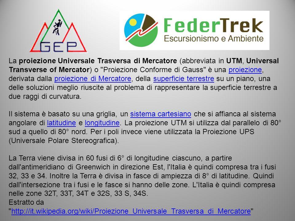 La proiezione Universale Trasversa di Mercatore (abbreviata in UTM, Universal Transverse of Mercator) o