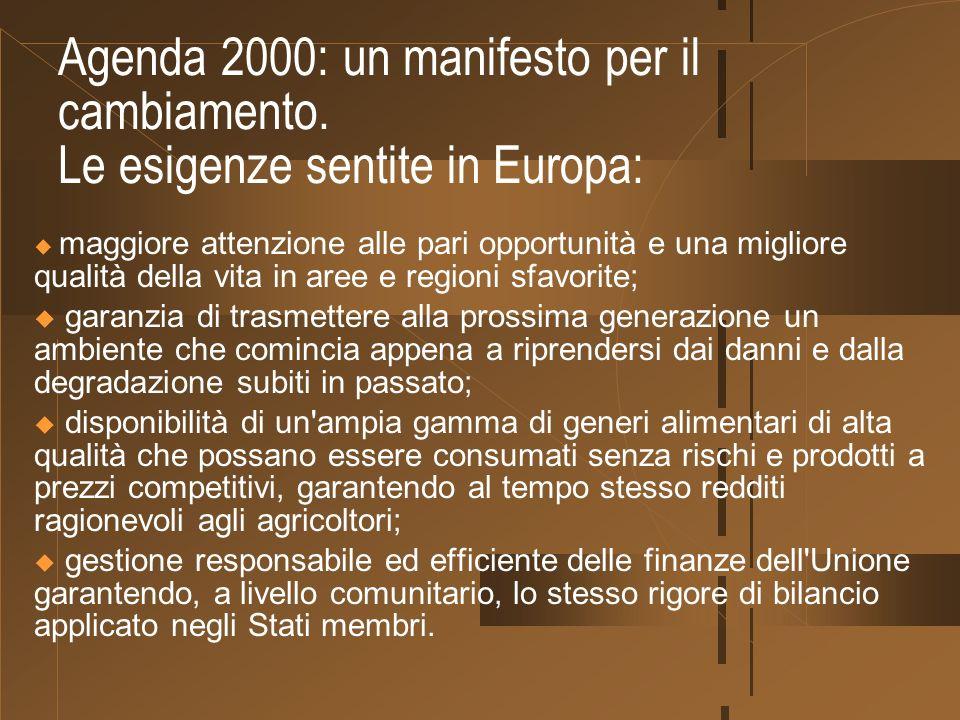 Agenda 2000: un manifesto per il cambiamento.
