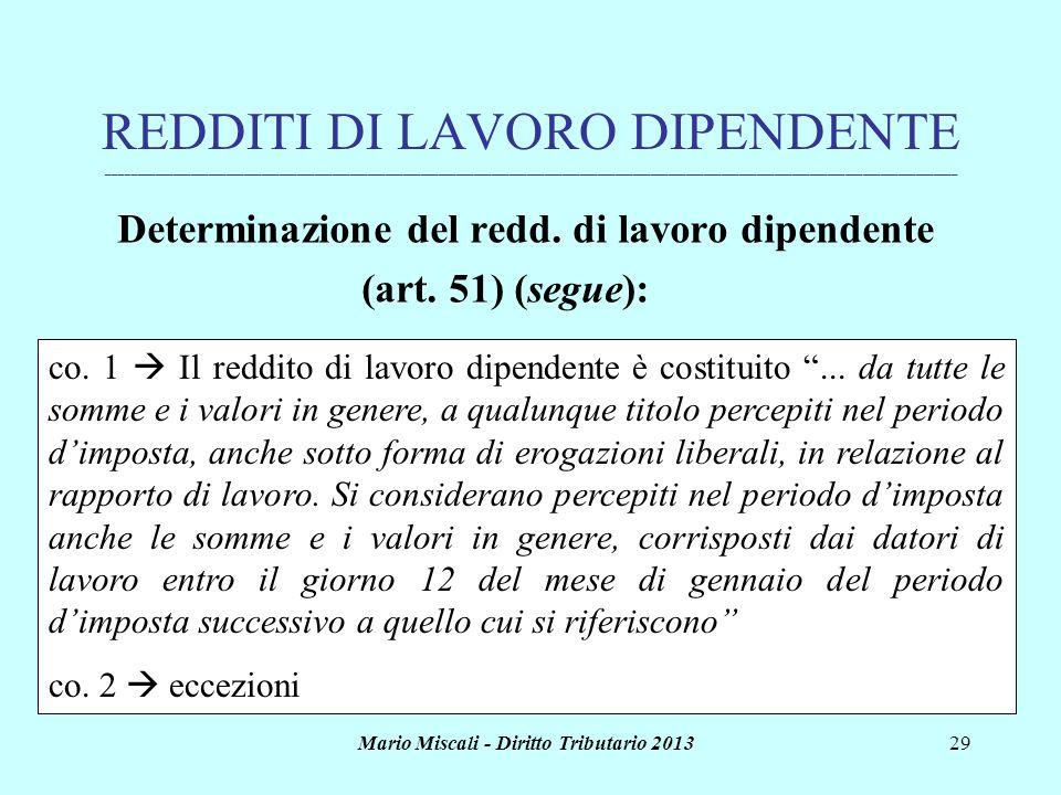 Mario Miscali - Diritto Tributario 201329 REDDITI DI LAVORO DIPENDENTE _______________________________________________________________________________