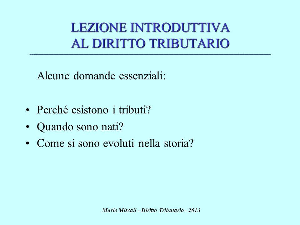 Mario Miscali - Diritto Tributario - 2013 RISERVA DI LEGGE (art.