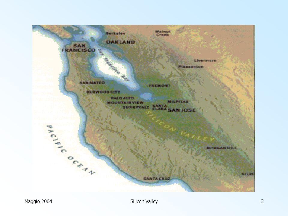 Maggio 2004Silicon Valley3