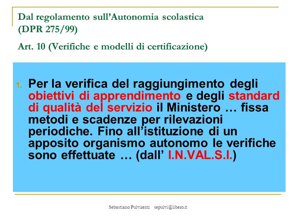 Sebastiano Pulvirenti sepulvi@libero.it 1.