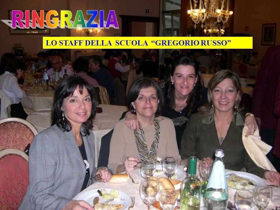LO STAFF DELLA SCUOLA GREGORIO RUSSO
