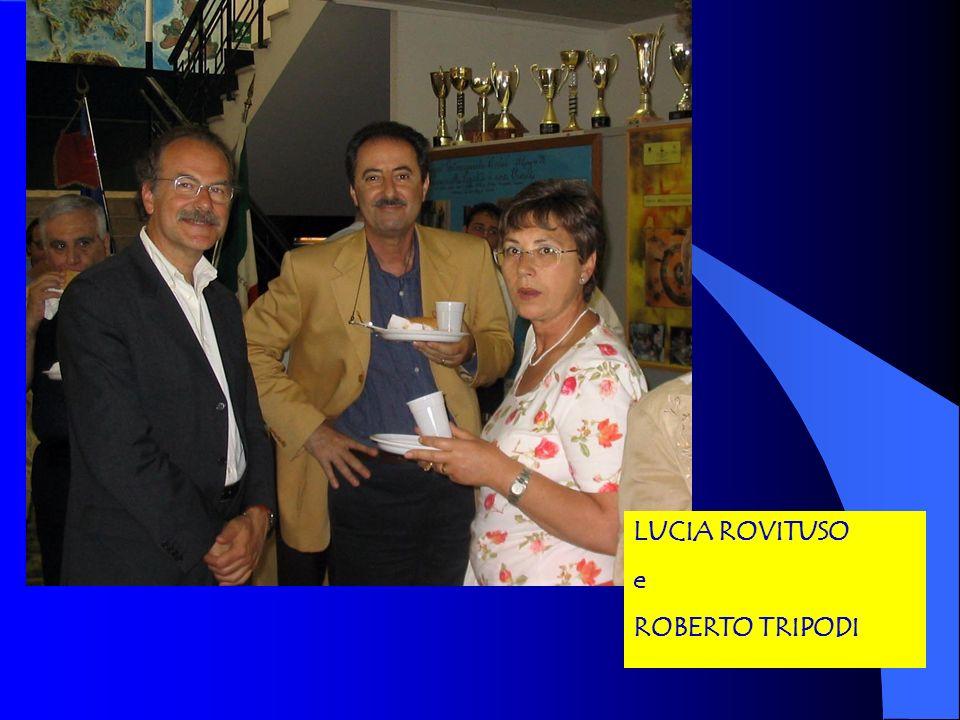 LUCIA ROVITUSO e ROBERTO TRIPODI