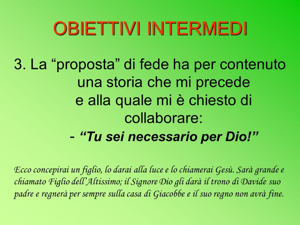 OBIETTIVI INTERMEDI 3.
