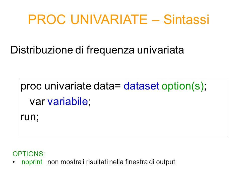 PROC UNIVARIATE – Esempio 1 Misure di sintesi della variabile quantitativa discreta numero medio sms inviati al giorno proc univariate data=corso.telefonia; var num_sms_e; run;