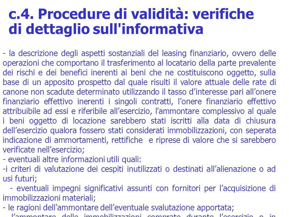 - la descrizione degli aspetti sostanziali del leasing finanziario, ovvero delle operazioni che comportano il trasferimento al locatario della parte p