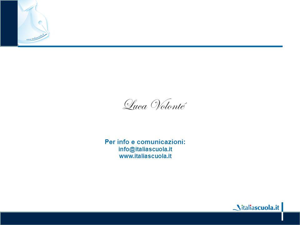 La gestione delle graduatorie e il conferimento delle supplenze nelle IISS Luca Volonté Per info e comunicazioni: info@italiascuola.it www.italiascuola.it