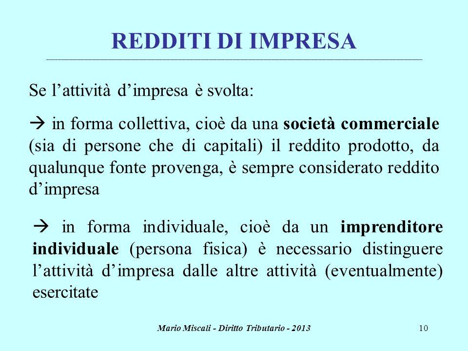 Mario Miscali - Diritto Tributario - 201310 REDDITI DI IMPRESA _______________________________________________________________________________________