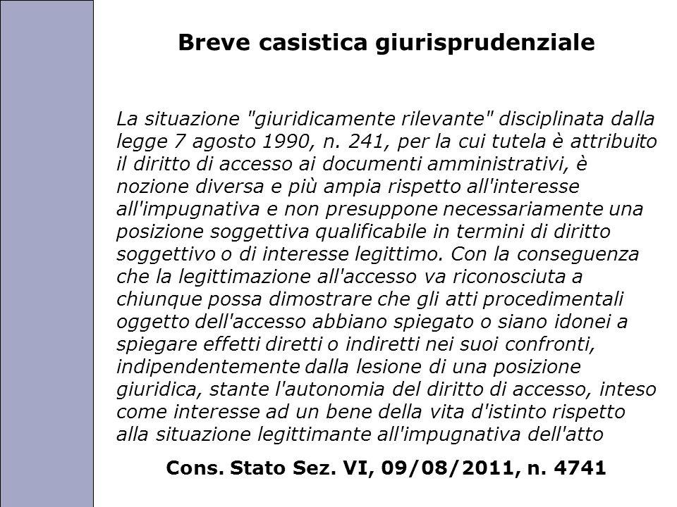 Università degli Studi di Perugia Breve casistica giurisprudenziale La situazione giuridicamente rilevante disciplinata dalla legge 7 agosto 1990, n.