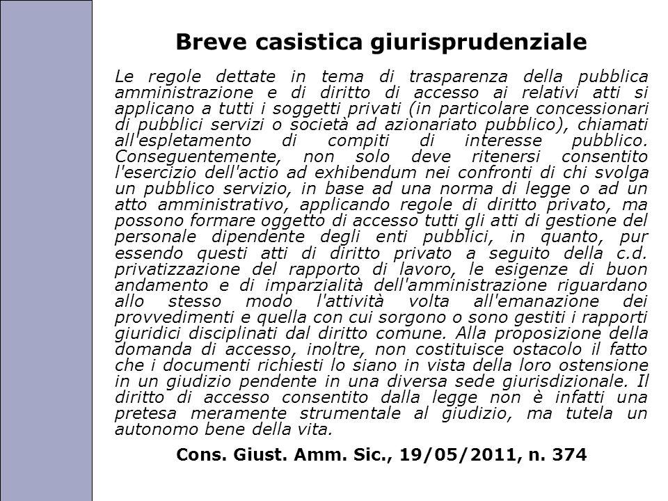 Università degli Studi di Perugia Breve casistica giurisprudenziale Le regole dettate in tema di trasparenza della pubblica amministrazione e di dirit