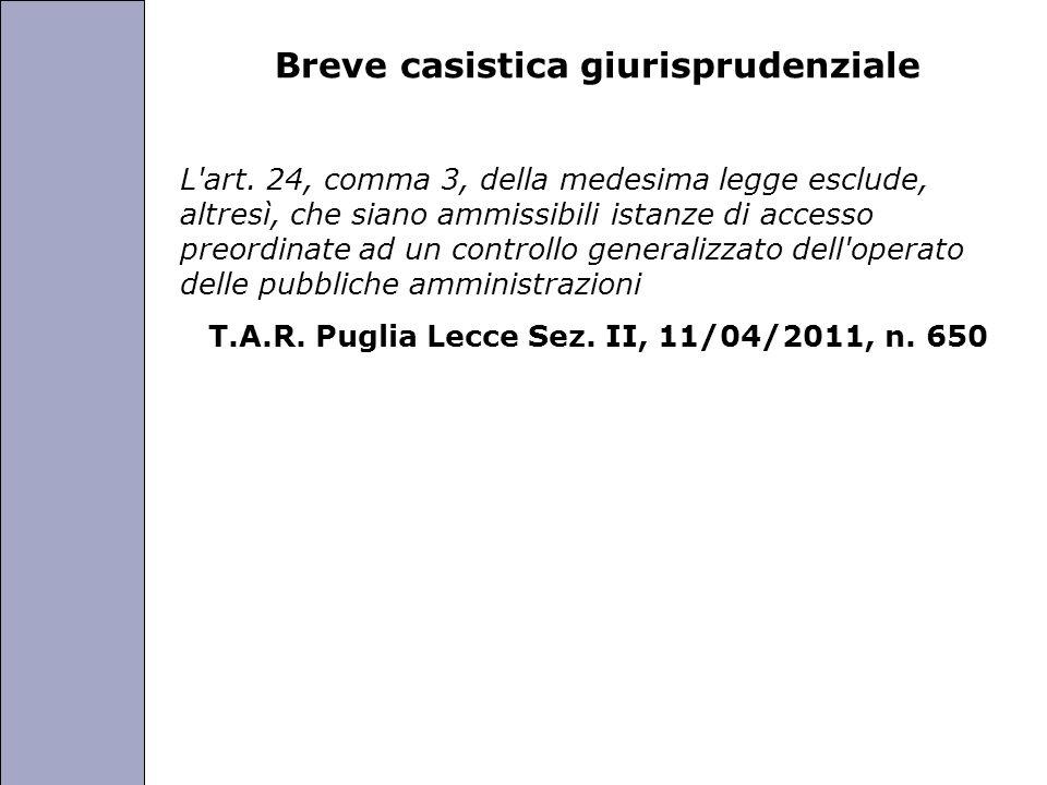 Università degli Studi di Perugia Breve casistica giurisprudenziale L'art. 24, comma 3, della medesima legge esclude, altresì, che siano ammissibili i