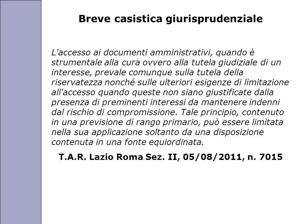 Università degli Studi di Perugia Breve casistica giurisprudenziale L'accesso ai documenti amministrativi, quando è strumentale alla cura ovvero alla