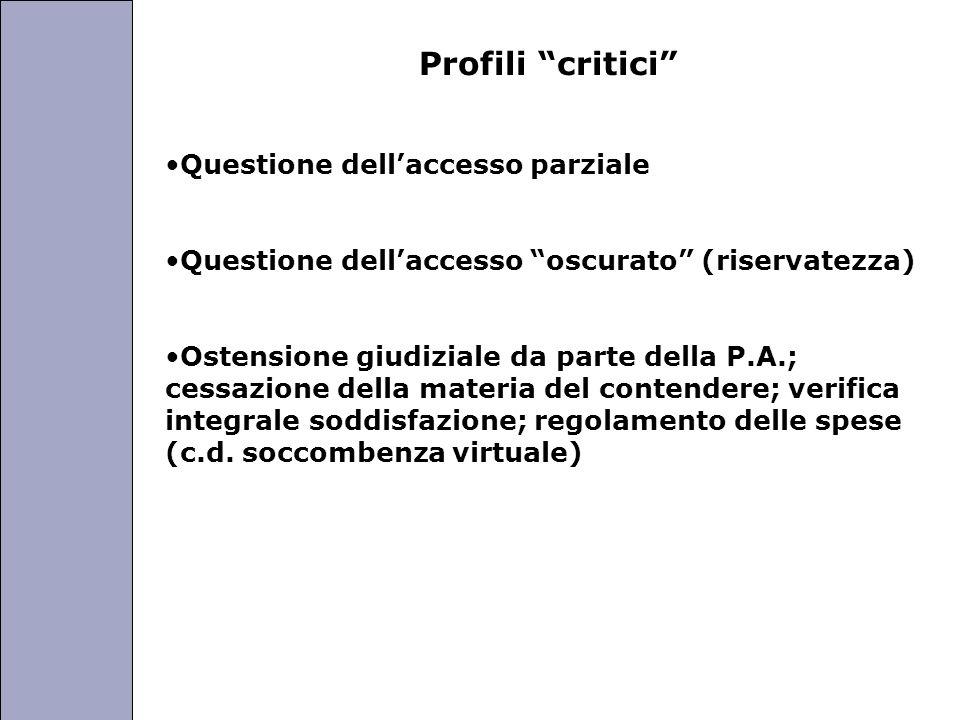 Università degli Studi di Perugia Profili critici Questione dellaccesso parziale Questione dellaccesso oscurato (riservatezza) Ostensione giudiziale d