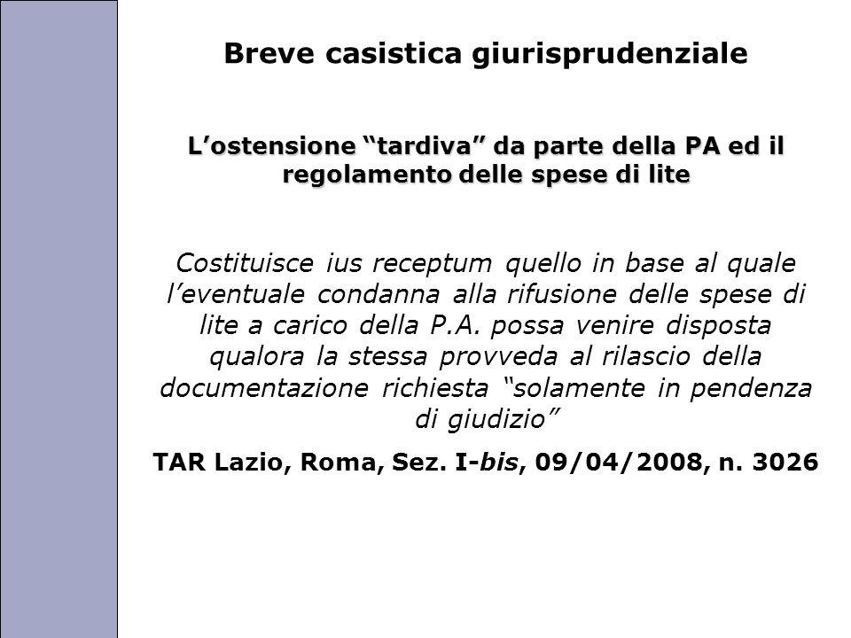 Università degli Studi di Perugia Breve casistica giurisprudenziale Lostensione tardiva da parte della PA ed il regolamento delle spese di lite Costit