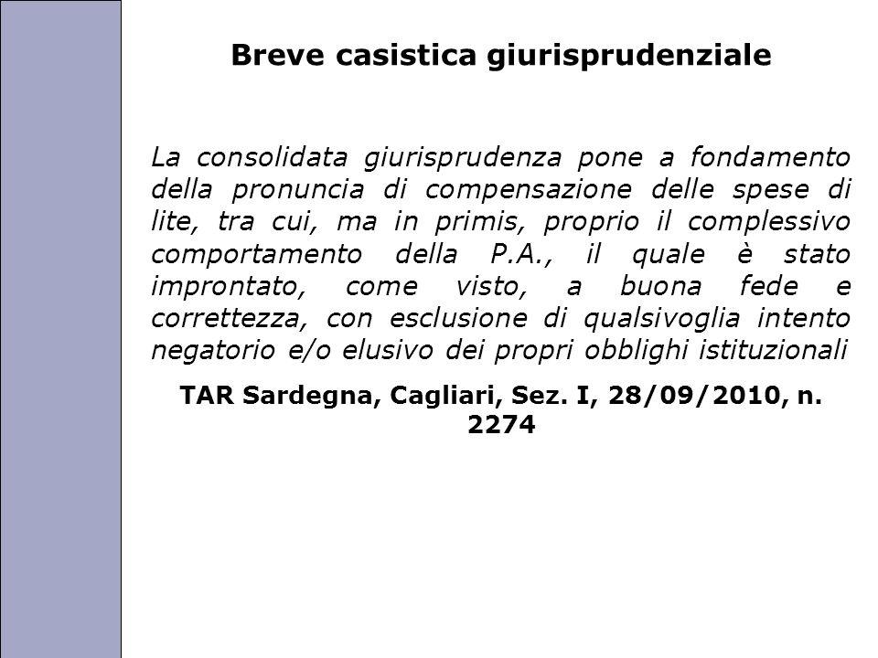 Università degli Studi di Perugia Breve casistica giurisprudenziale La consolidata giurisprudenza pone a fondamento della pronuncia di compensazione d