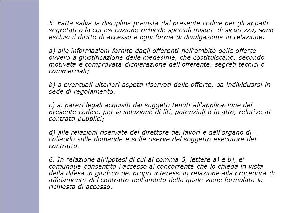 Università degli Studi di Perugia 5. Fatta salva la disciplina prevista dal presente codice per gli appalti segretati o la cui esecuzione richiede spe