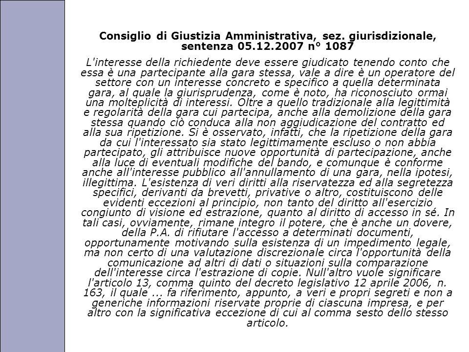 Università degli Studi di Perugia Consiglio di Giustizia Amministrativa, sez. giurisdizionale, sentenza 05.12.2007 n° 1087 L'interesse della richieden
