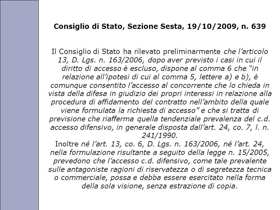Università degli Studi di Perugia Consiglio di Stato, Sezione Sesta, 19/10/2009, n. 639 Il Consiglio di Stato ha rilevato preliminarmente che larticol